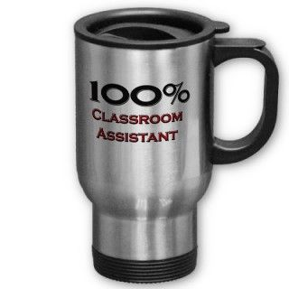 100 Percent Classroom Assistant Coffee Mugs