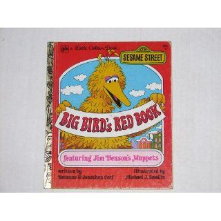 Big Birds Red Book   featuring Jim Hensons Muppets Rosanne Cerf