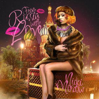 Minaj   From Russia With love   Official Hip Hop Pop R&B Rap Mixtape