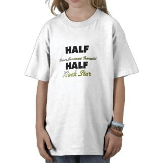 Half Dance Movement Therapist Half Rock Star Shirts