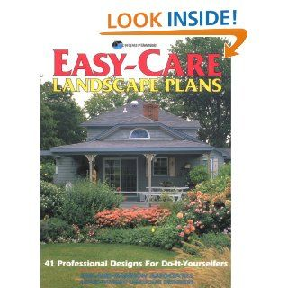 Easy Care Landscape Plans: 41 Low Maintenance Landscape Designs: Home