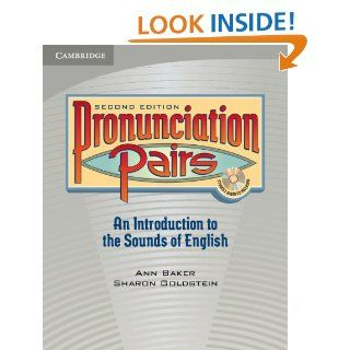 Pronunciation Pairs Students Book with Audio CD: Ann Baker, Sharon