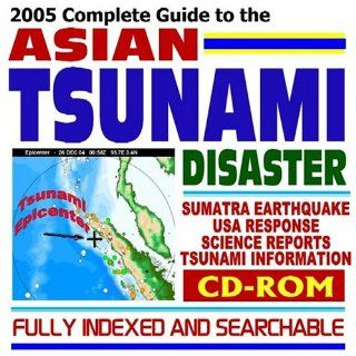 2005 Complete Guide to the Asian Tsunami Disaster Sumatra Earthquake