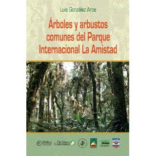 Árboles y Arbustos Comunes del Parque Internacional La