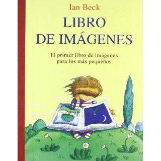 Libro de imagenes/ Book of Images: El Primer Libro De Imagenes Para