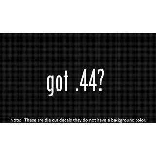 (2x) Got .44   Sticker   Decal   Die Cut   Vinyl