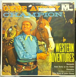 1955 GENE AUTRY & CHAMPION in western adventures LP Archive Press Mint