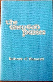 1975 Grey God PASSES Robert E Howard w Simonson