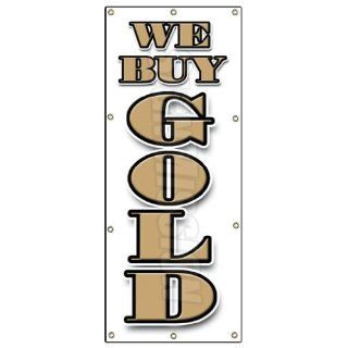 36x96 WE BUY GOLD Vertical BANNER SIGN cash coins signs