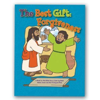The Best Gift Forgiveness A Read to me Bible Story Coloring Book