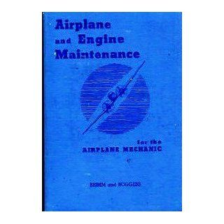 AIRPLANE AND ENGINE MAINTENANCE FOR THE AIRPLANE MECHANIC