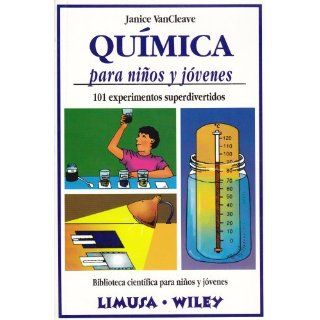 Quimica para ninos y jovenes/ Chemistry and Kids and Adolescents: 101