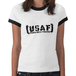 Proud USAF Best Friend   Tattered Tee Shirt