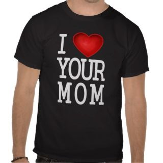 Love Hot Mom T shirts, Shirts and Custom I Love Hot Mom Clothing