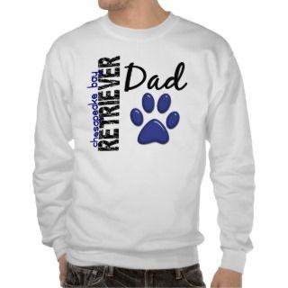 Chesapeake Bay Retriever Dad 2 Pullover Sweatshirts