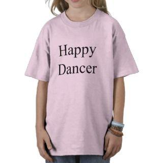 Bailarín feliz (texto negro) tee shirt de