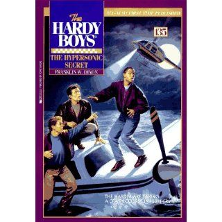 The Hypersonic Secret (The Hardy Boys #135) Franklin W. Dixon