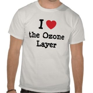 love the Ozone Layer heart custom personalized T Shirts