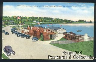 Northern Michigan Indian Village St Ignace MI PC 1948