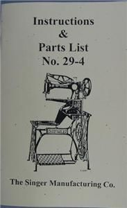 Singer 29 4 Sewing Machine Instruction and Parts Manual