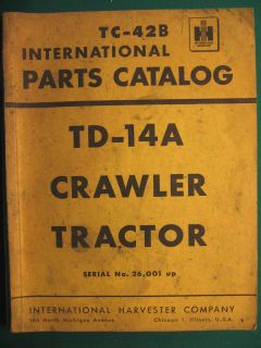 IH International TD 14A Crawler Tractor Parts Manual