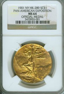 1901 Pan American So Called Dollar NY HK 289 NGC MINT STATE 64