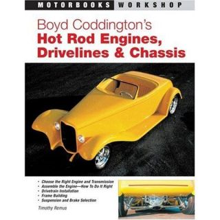 Boyd Coddington Hot Rod Engines Drivelines Chassis Coupe Rat How To