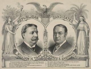 Candidates 1908 William Howard Taft James Sherman 13x19 Print