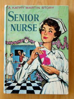 Josephine James Kathy Martin Story Senior Nurse Vintage HC Book
