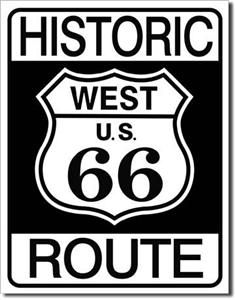 Metal Tin Sign Historic Route 66 Made in The USA 12 5 x 16 1036