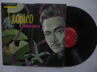 Javier Solis  Tropico  Columbia First Impression RARE Mexican LP