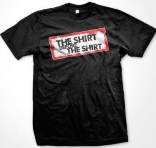 Shirt Before The Shirt Jersey Shore Funny TV Show GTL Party Club Mens