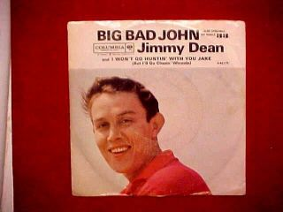 45 RPM Jimmy Dean Record Big Bad John w Sleeve