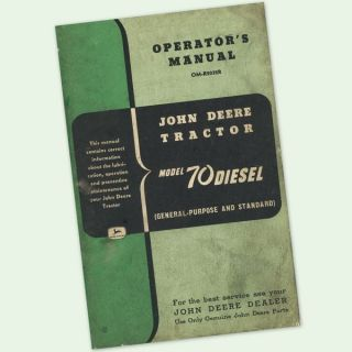 JOHN DEERE MODEL 70 DIESEL TRACTOR OWNERS OPERATORS MANUAL GP STANDARD