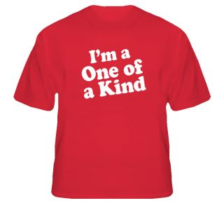 Im A One of A Kind Dr Pepper Funny T Shirt T Shirt