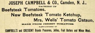 1889 Ad Joseph Campbell Soup Tomatoes Camden Ketchup