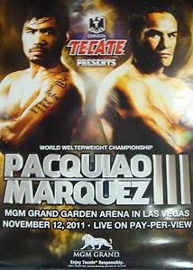 Manny Pacman Pacquiao vs Juan Manuel Marquez Limited Edtion Poster 11 12 11