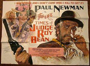 THE LIFE AND TIMES OF JUDGE ROY BEAN ORIGINAL 1972 BRITISH QUAD PAUL NEWMAN
