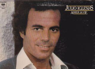 Julio Iglesias Aimer La Vie CBS LP VG CDN