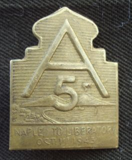 WWII 5th Army Theater Made Insignia