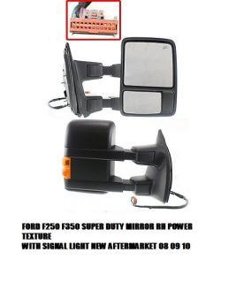 FORD SUPER DUTY F250 F350 MIRROR RH POWER W LIGHT TEXTURE NEW IN THE