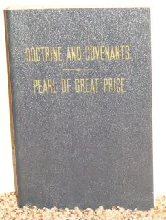 DOCTRINE AND COVENANTS, PEARL OF GREAT PRICE MISSIONARY EDITION 1952