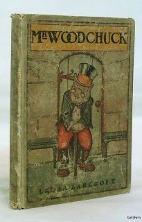 Mr Woodchuck Laura Bancroft L Frank Baum 1st 1st First Edition 1906