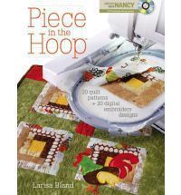 the Hoop 20 Quilt Projects 40 Machine Embroidery Designs Larisa Bland