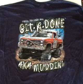 Larry The Cable Guy Git R DONE 4 x 4 Muddin XXL T Shirt