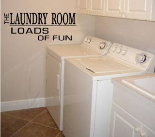 Laundry Room LOADS OF FUN Vinyl Lettering Stickers Wall Decals Decals