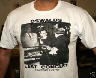 Lee Harvey Oswalds Last Concert T Shirts Funny Shirt