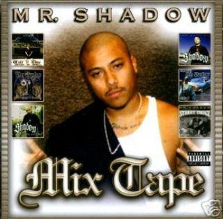 Mr Shadow Mixtape Lil One Lil Rob Chicano Rap CD