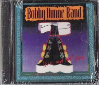 Bobby Dunne Band Live Let CD Hawaii Chicago IL Rock New 704565900323