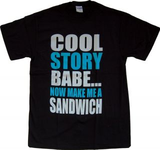 Now Make Me A Sandwich Cool Funny Urban Swag T Shirt Nice LOL